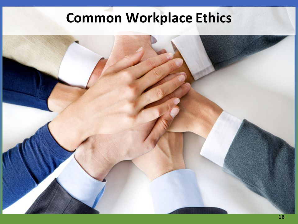 Common Workplace Ethics