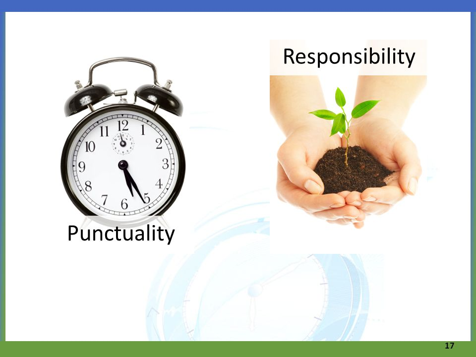 Responsibility Punctuality 17