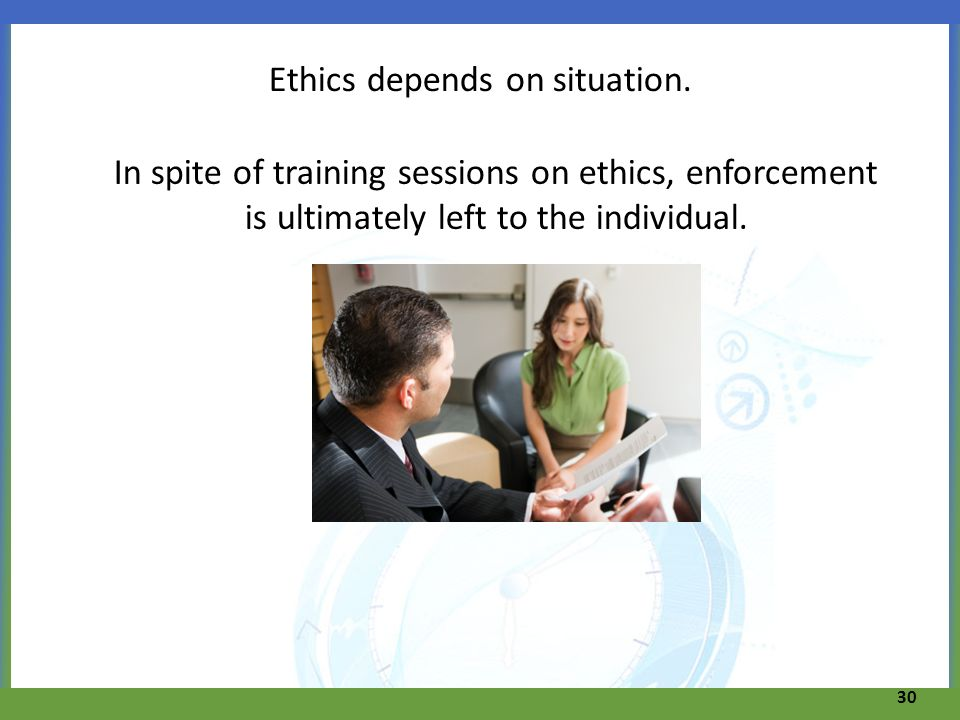 Ethics depends on situation.