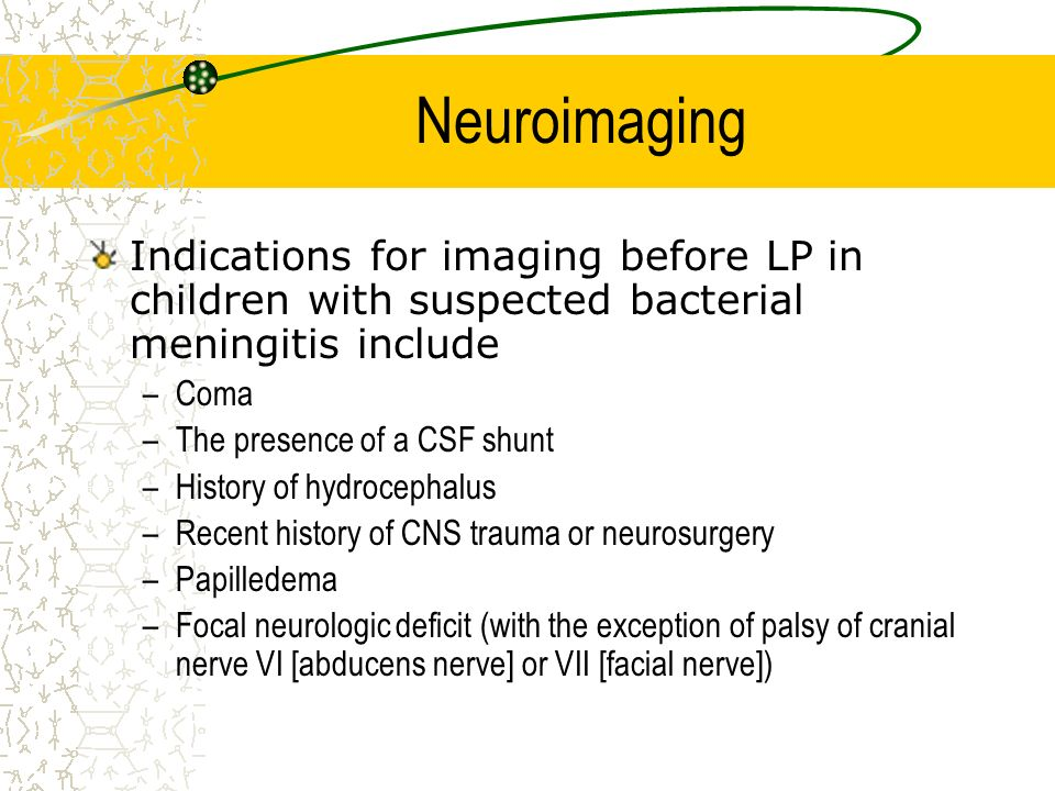 Neuroimaging Indications for imaging before LP in children with suspected bacterial meningitis include.