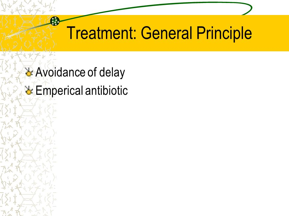 Treatment: General Principle