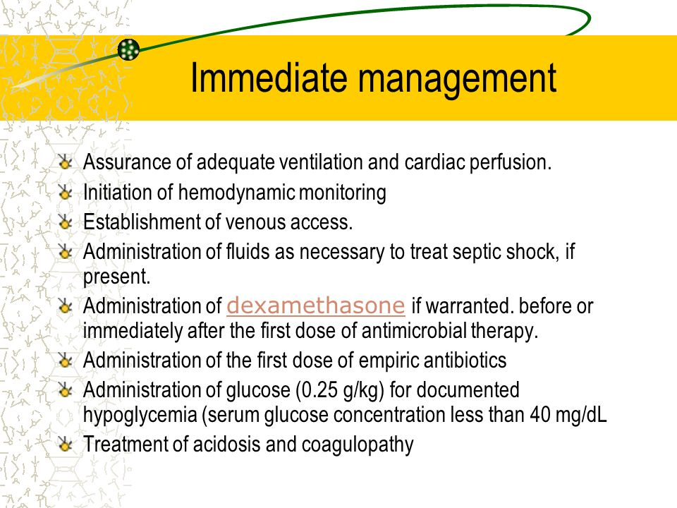 Immediate management Assurance of adequate ventilation and cardiac perfusion. Initiation of hemodynamic monitoring.