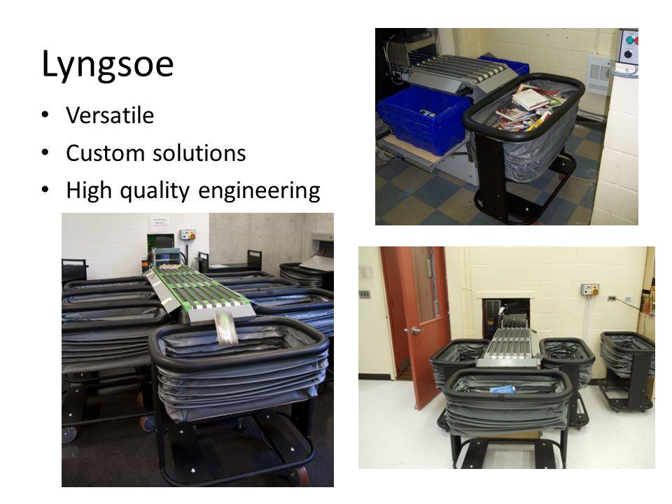 Lyngsoe Versatile Custom solutions High quality engineering