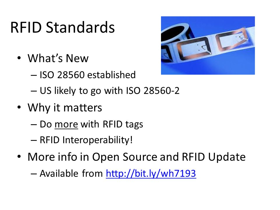 RFID Standards What's New Why it matters
