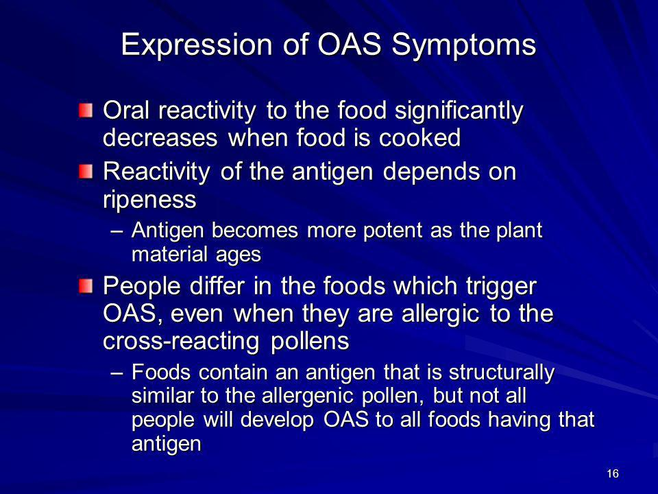 Expression of OAS Symptoms