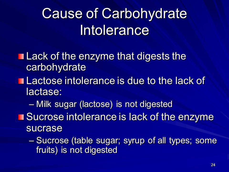 Cause of Carbohydrate Intolerance