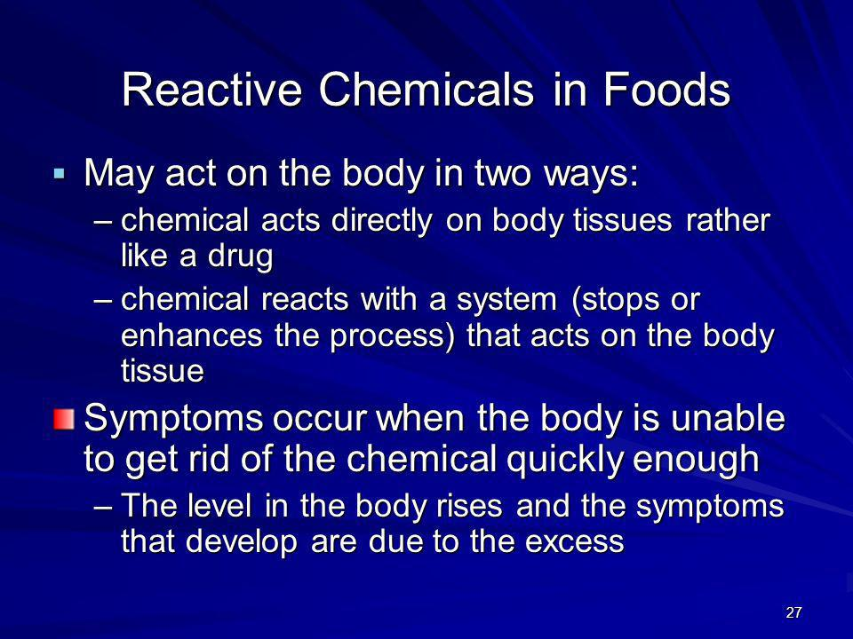 Reactive Chemicals in Foods