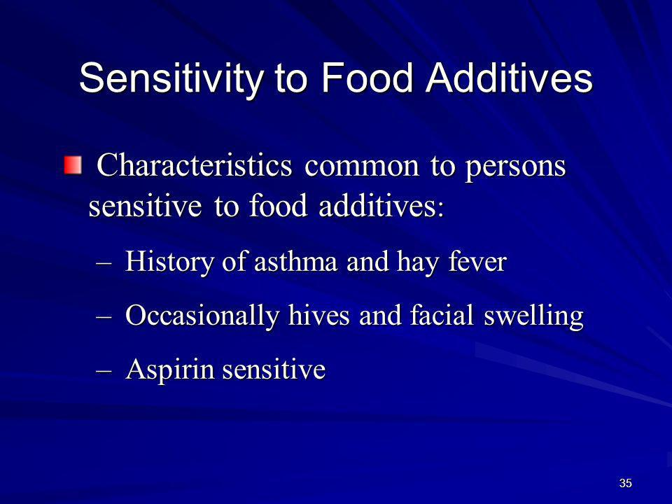 Sensitivity to Food Additives
