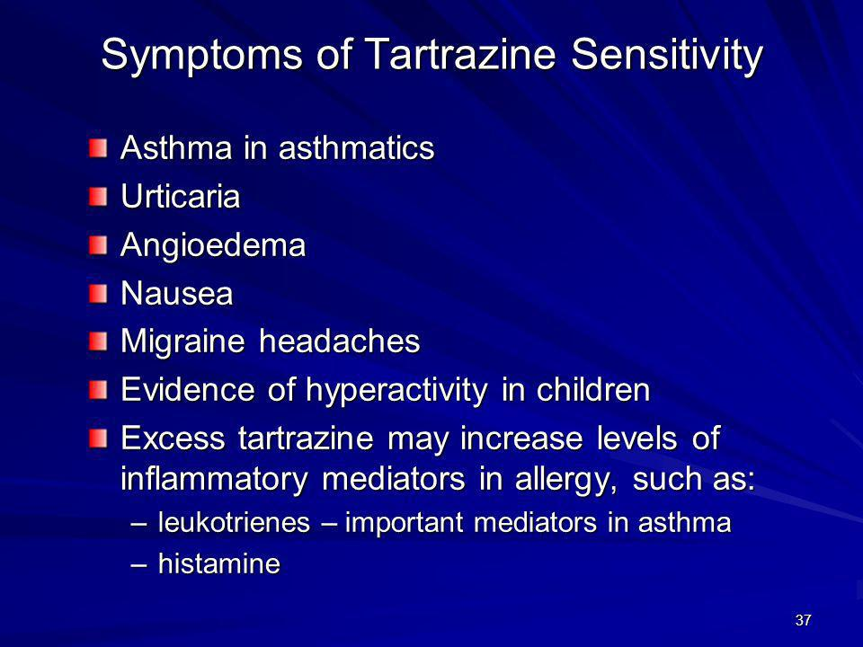 Symptoms of Tartrazine Sensitivity