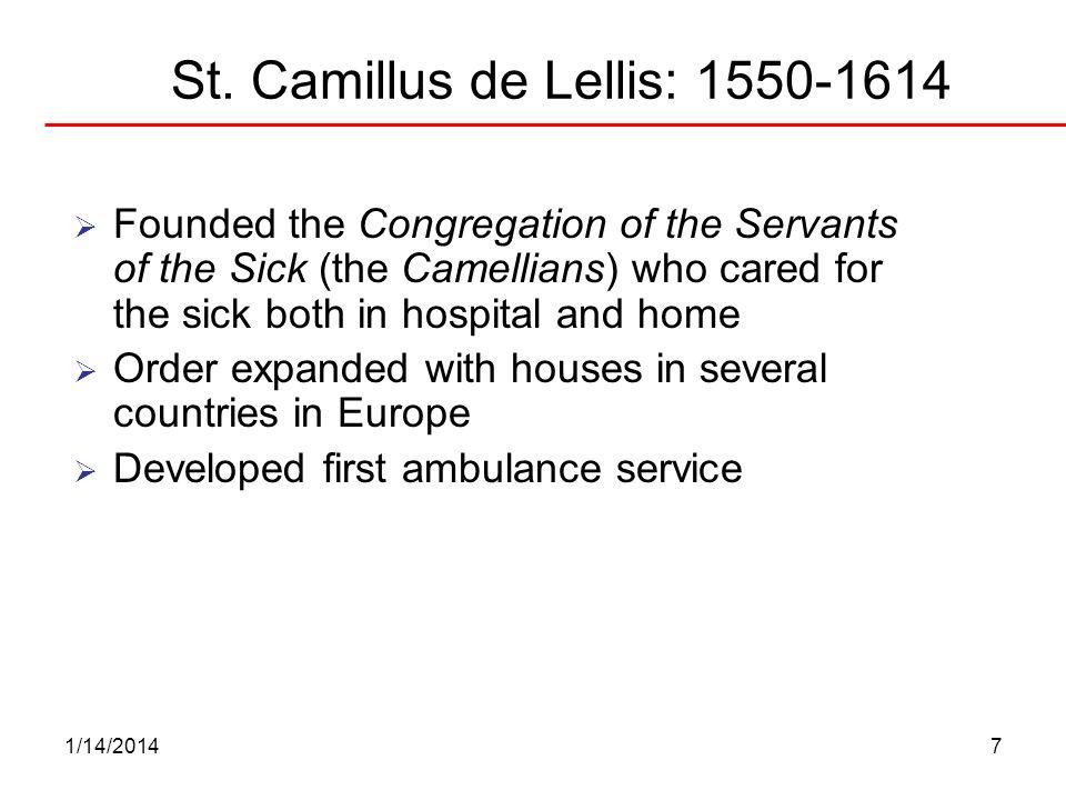 St. Camillus de Lellis: 1550-1614