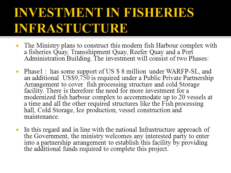 INVESTMENT IN FISHERIES INFRASTUCTURE