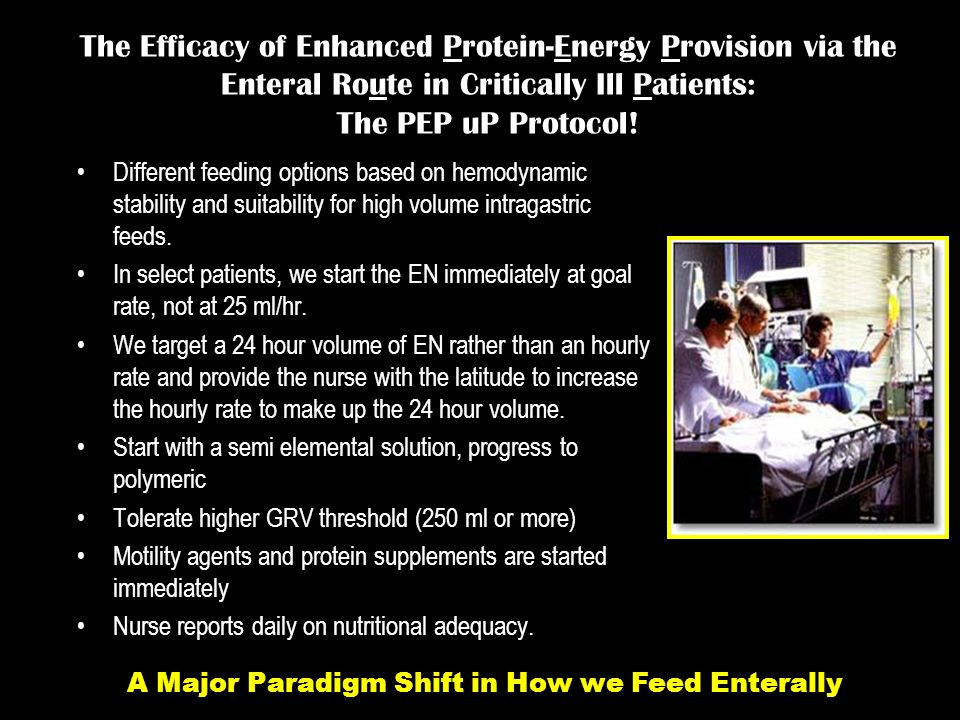 A Major Paradigm Shift in How we Feed Enterally