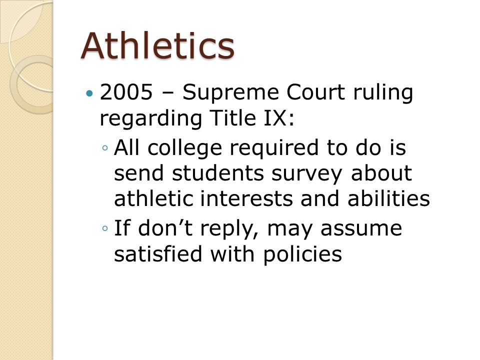 Athletics 2005 – Supreme Court ruling regarding Title IX: