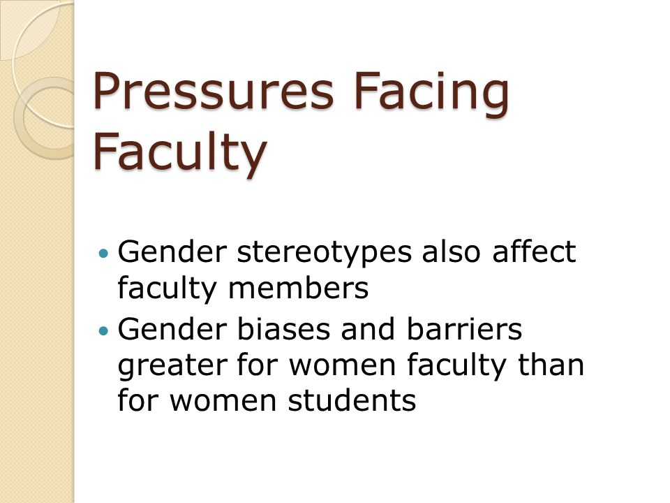 Pressures Facing Faculty