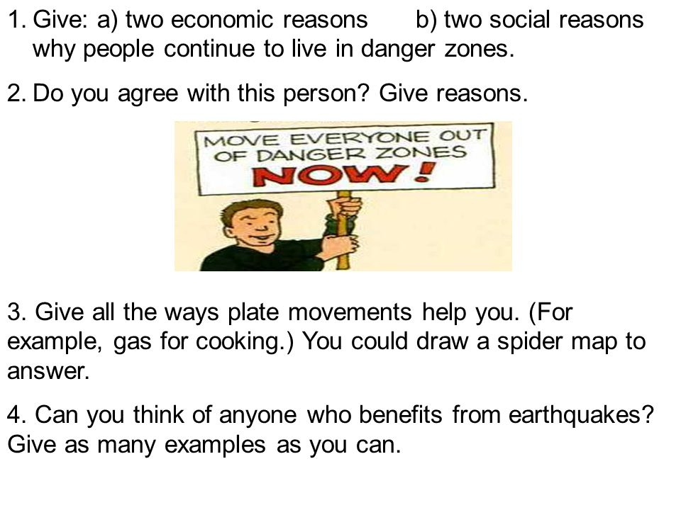 Give: a) two economic reasons