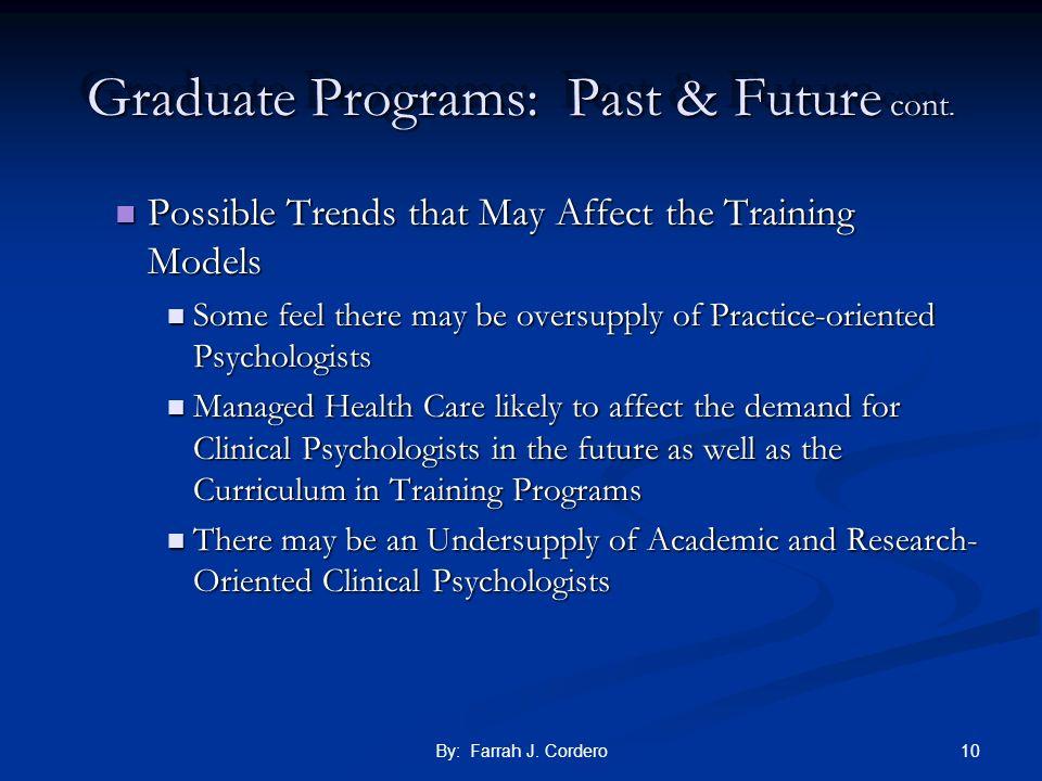 Graduate Programs: Past & Future cont.