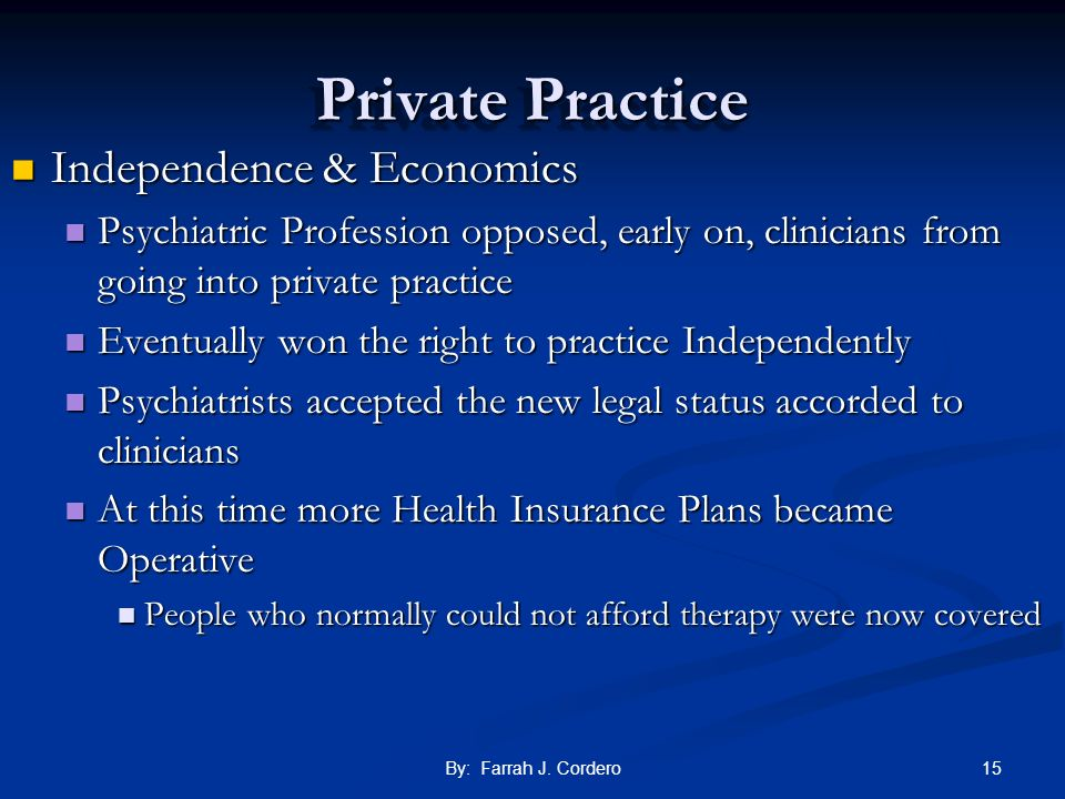 Private Practice Independence & Economics
