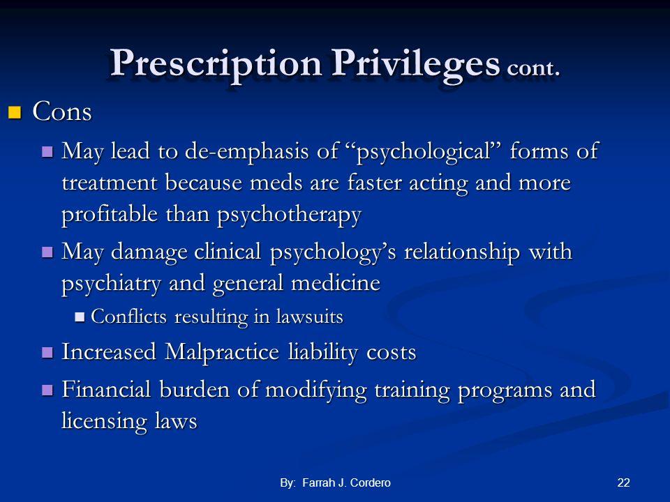 Prescription Privileges cont.