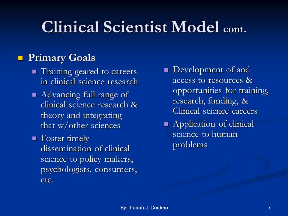 Clinical Scientist Model cont.