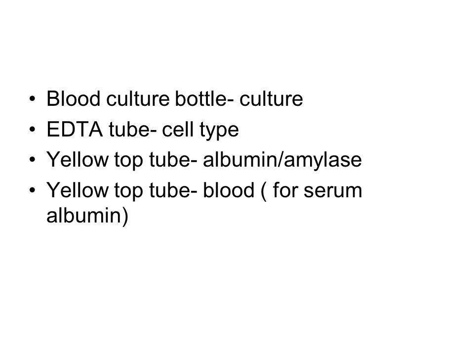 Blood culture bottle- culture