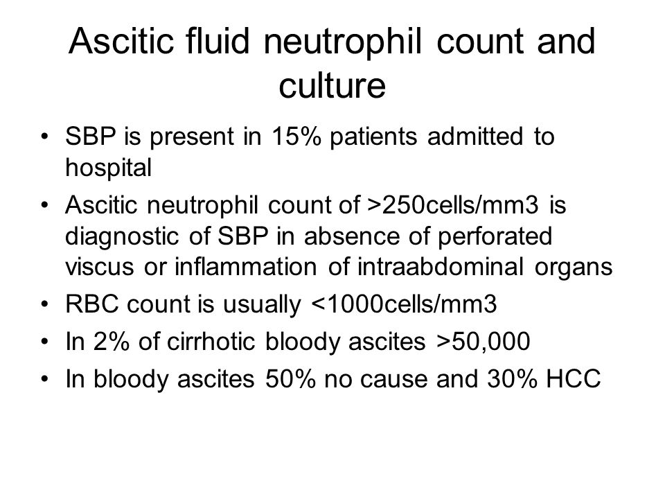 Ascitic fluid neutrophil count and culture