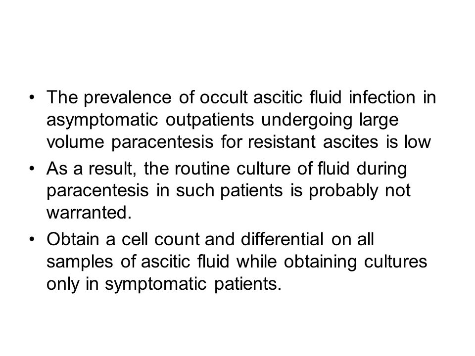 The prevalence of occult ascitic fluid infection in asymptomatic outpatients undergoing large volume paracentesis for resistant ascites is low