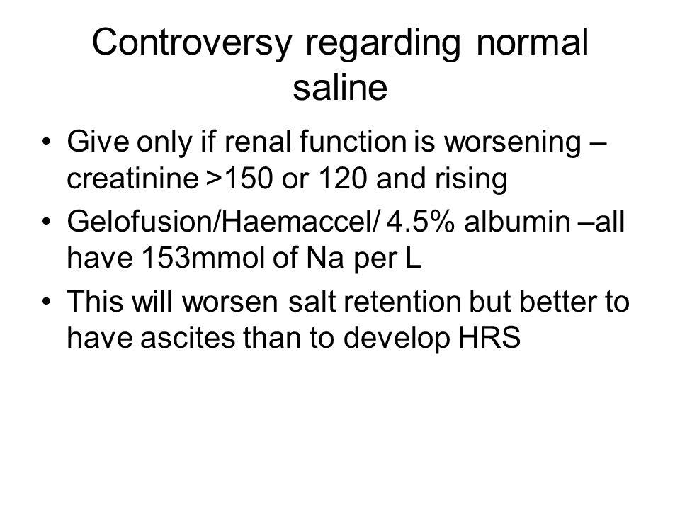 Controversy regarding normal saline
