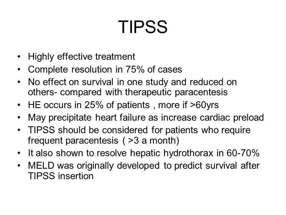 TIPSS Highly effective treatment Complete resolution in 75% of cases