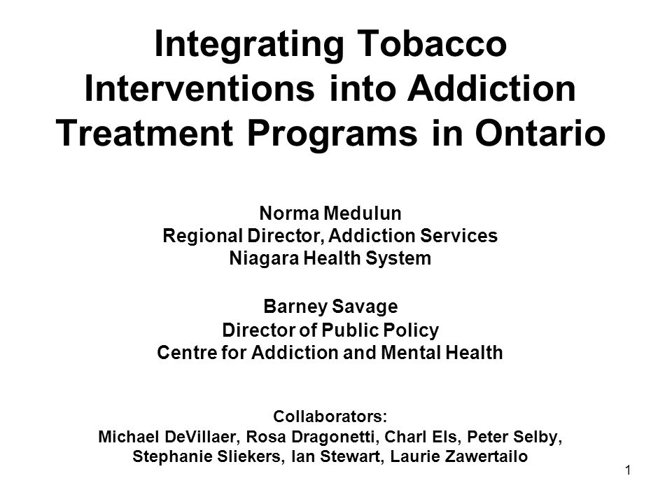 Integrating Tobacco Interventions into Addiction Treatment Programs in Ontario