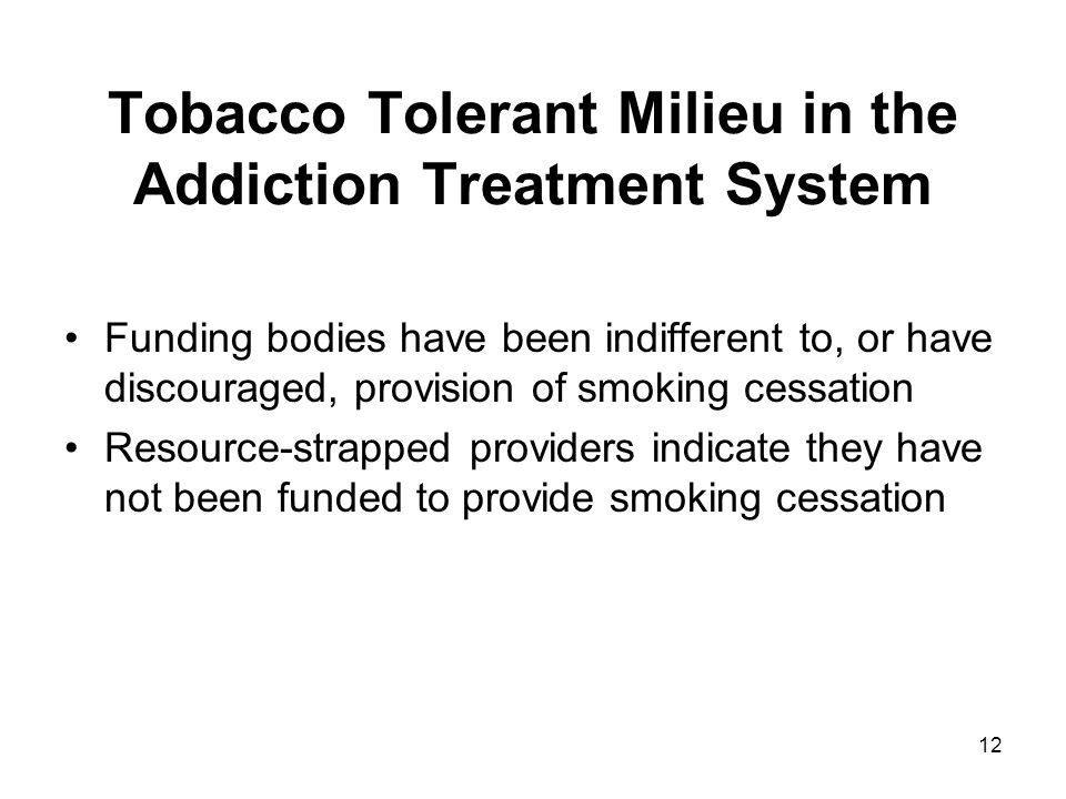 Tobacco Tolerant Milieu in the Addiction Treatment System