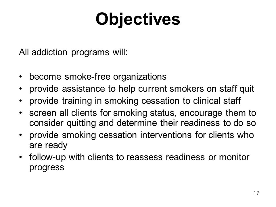 Objectives All addiction programs will: