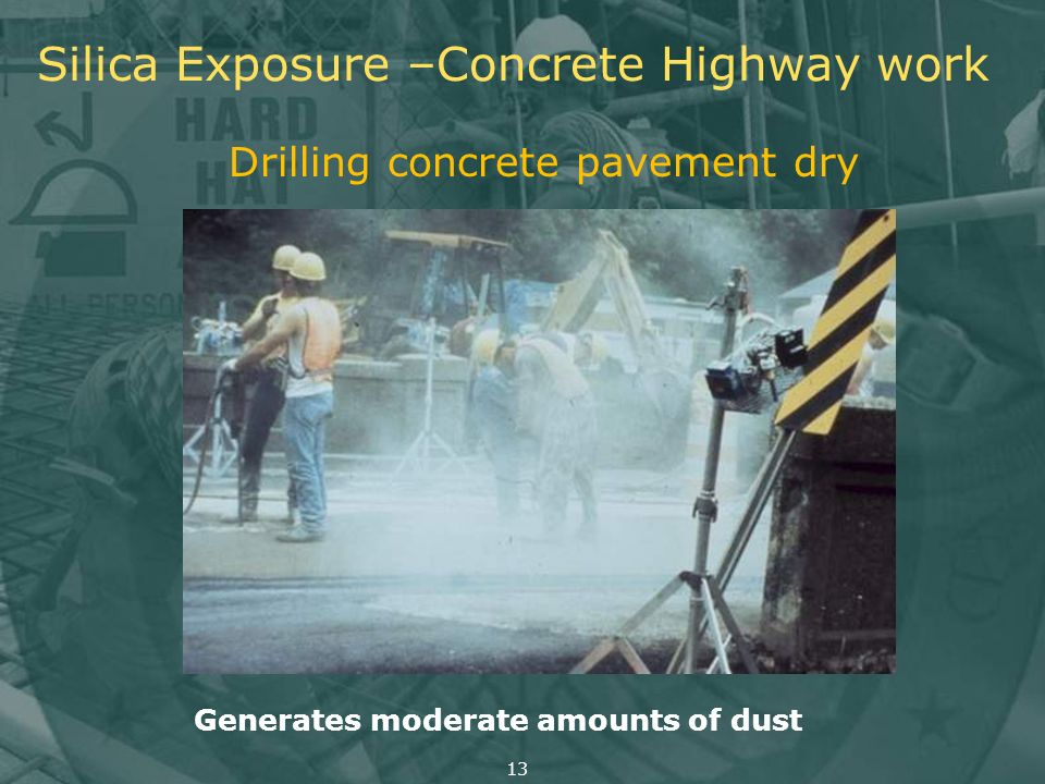 Silica Exposure –Concrete Highway work