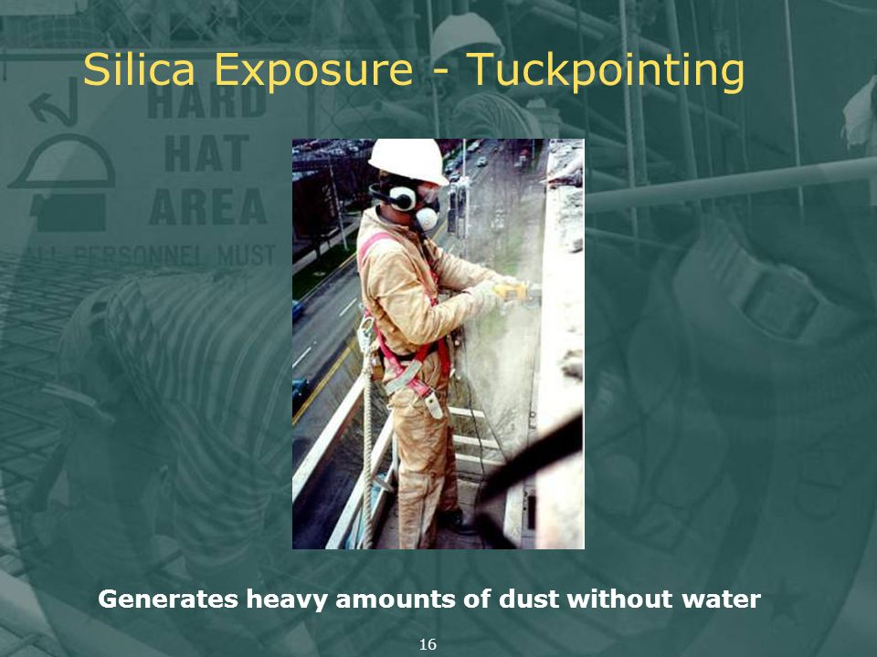 Silica Exposure - Tuckpointing