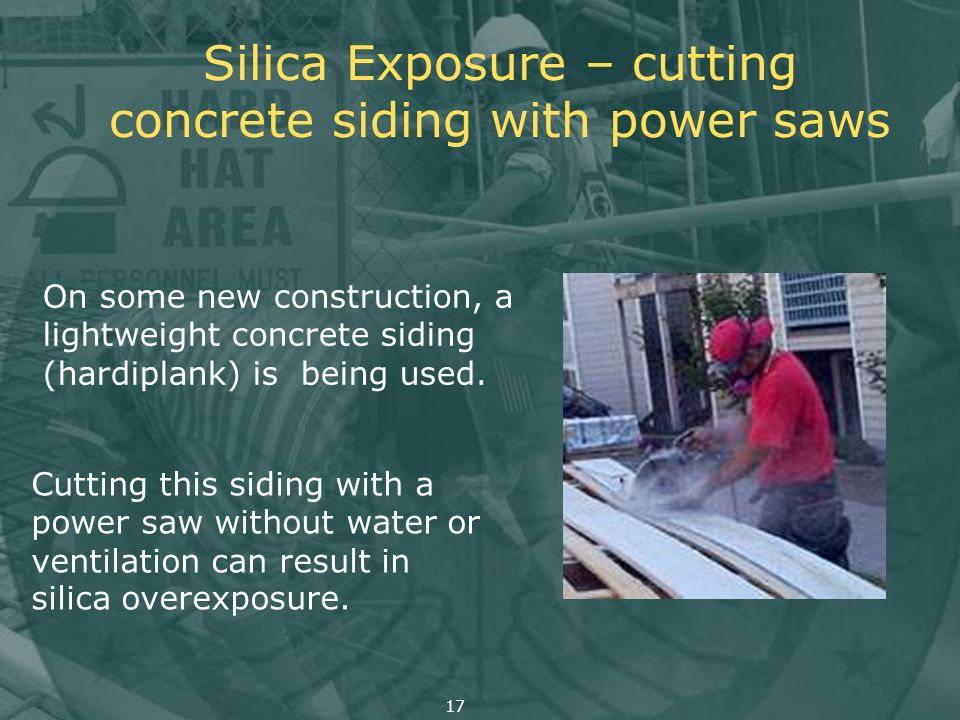 Silica Exposure – cutting concrete siding with power saws