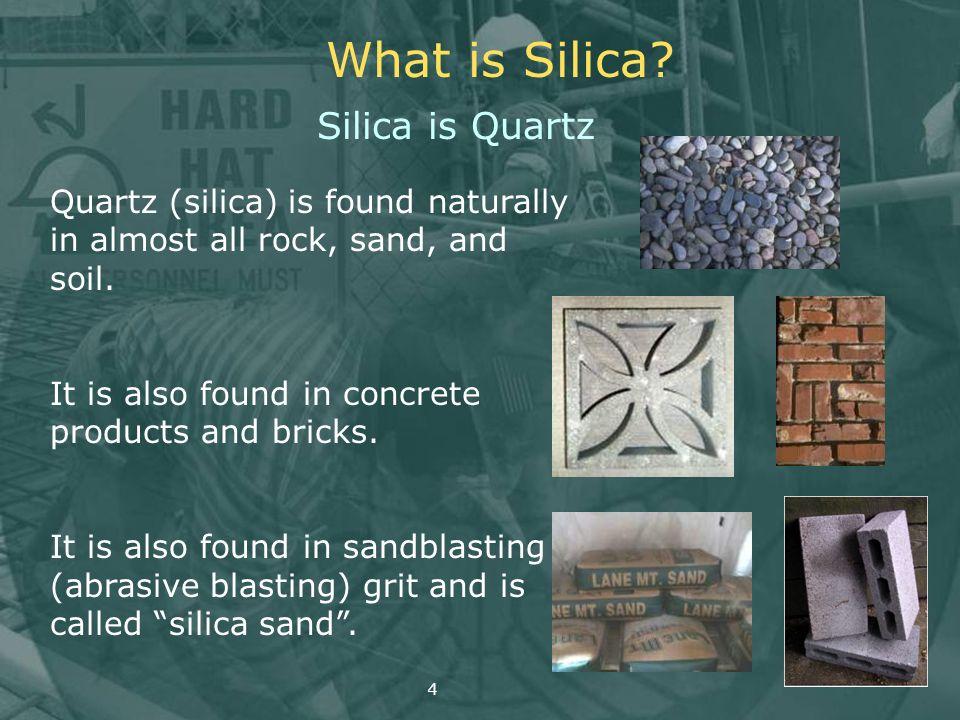 What is Silica Silica is Quartz