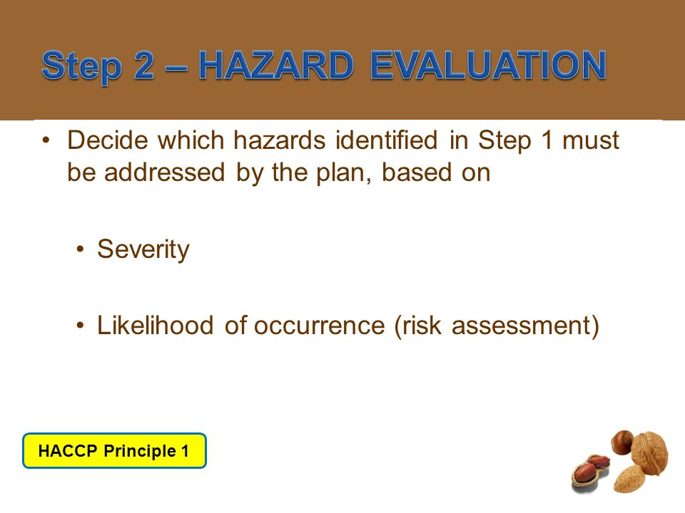 Step 2 – HAZARD EVALUATION
