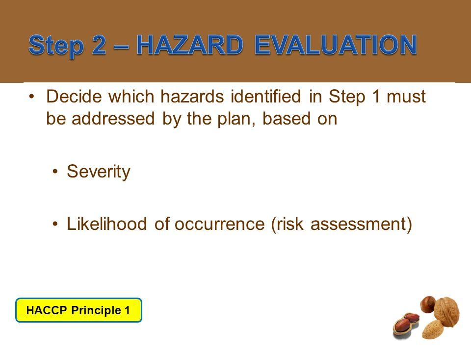 Step 2 – HAZARD EVALUATION