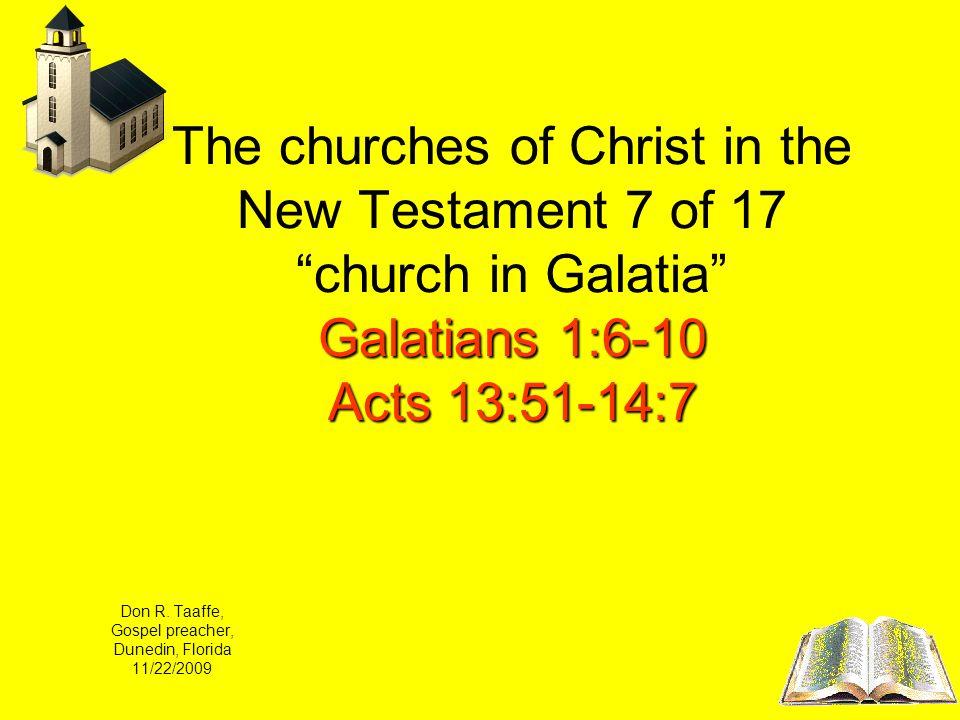 Don R. Taaffe, Gospel preacher, Dunedin, Florida 11/22/2009