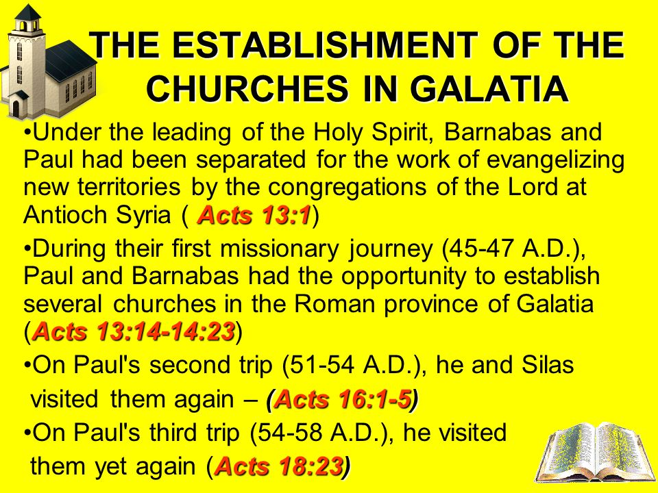THE ESTABLISHMENT OF THE CHURCHES IN GALATIA
