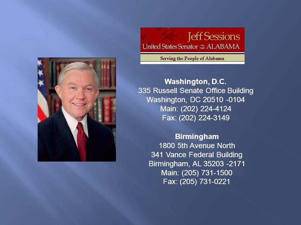 Washington, D.C. 335 Russell Senate Office Building Washington, DC 20510 -0104 Main: (202) 224-4124 Fax: (202) 224-3149.