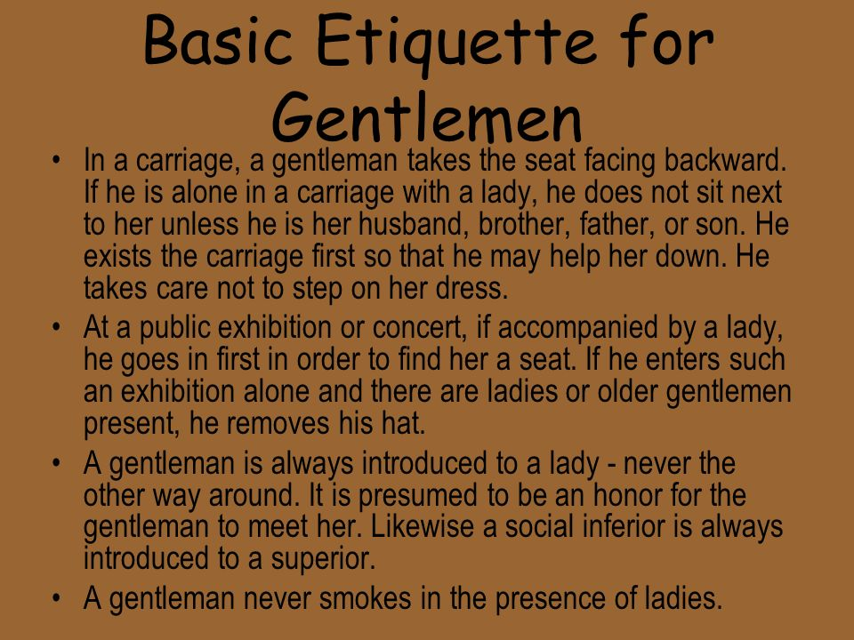 Basic Etiquette for Gentlemen