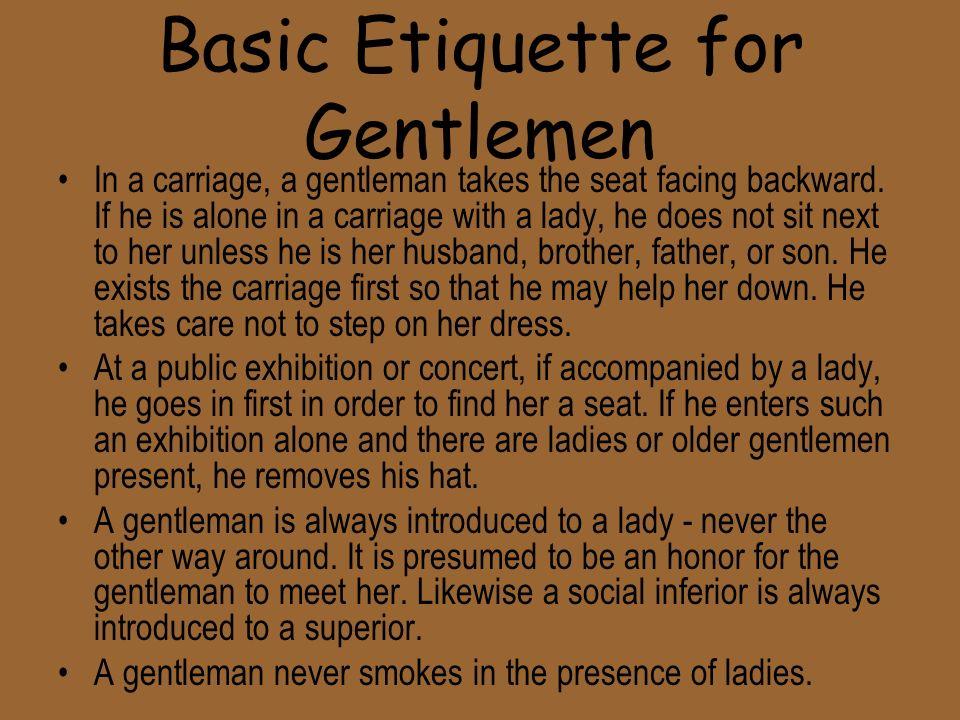 Basic Etiquette for Gentlemen
