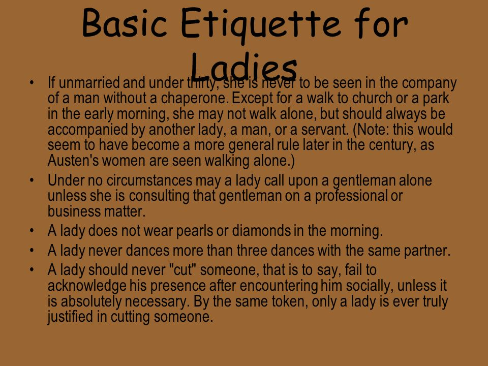 Basic Etiquette for Ladies
