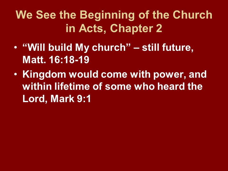 We See the Beginning of the Church in Acts, Chapter 2