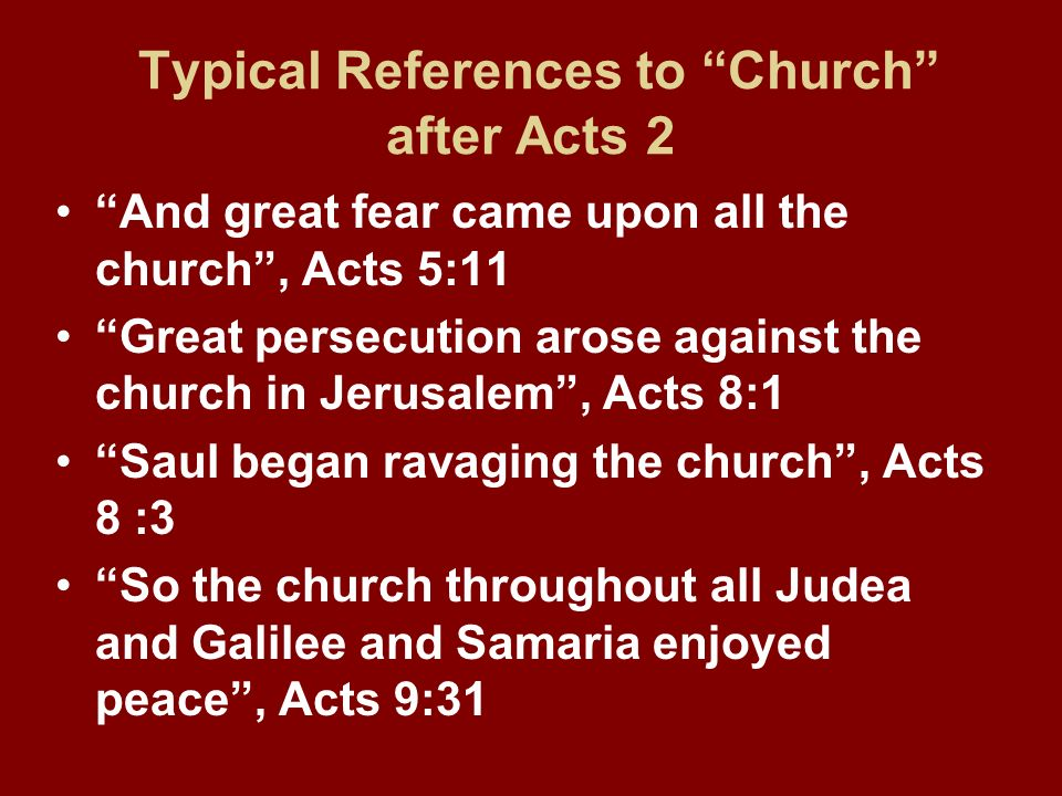 Typical References to Church after Acts 2