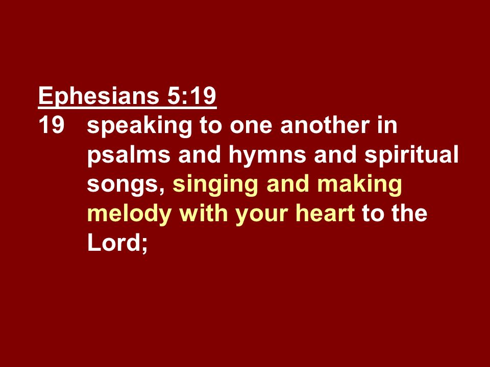Ephesians 5:19 19. speaking to one another in