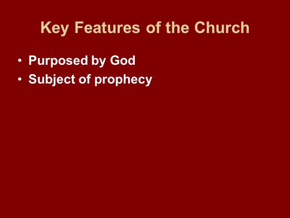Key Features of the Church