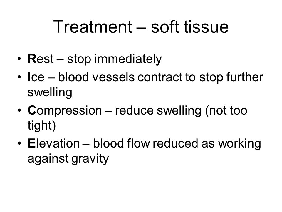 Treatment – soft tissue