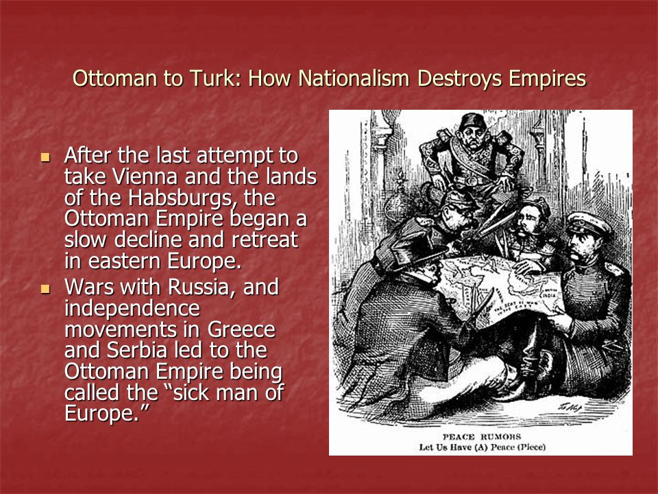 Ottoman to Turk: How Nationalism Destroys Empires