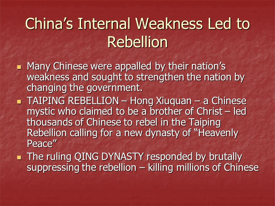 China's Internal Weakness Led to Rebellion